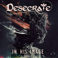 desecrate - in his image