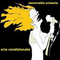 esmeralda sciascia - aria condizionata