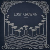lost crowns - every night something