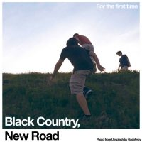 black country new road - for the first time