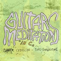 davide cedolin and tito ghiglione - guitar meditations