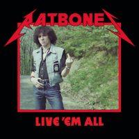 ratbones - live 'em all